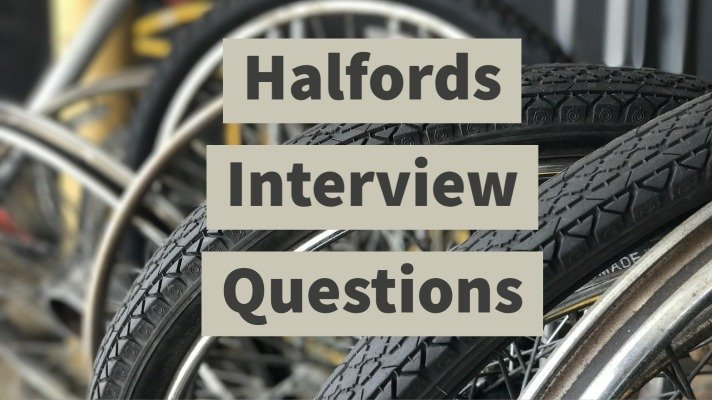 Halfords Interview Questions