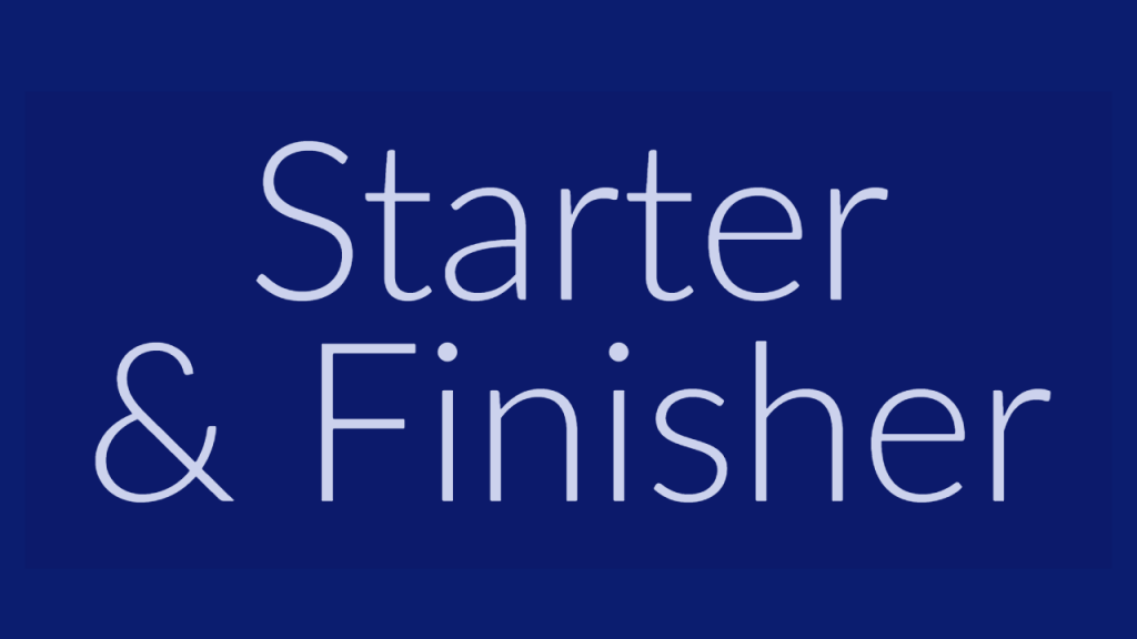 are you a starter or finisher?