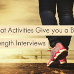 What Activities Give you a Buzz? - Strength Interviews