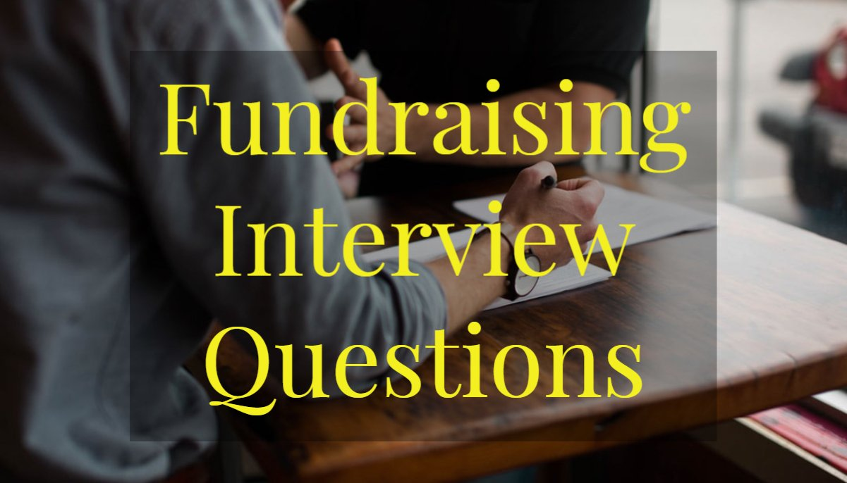 Fundraising Interview Questions
