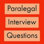 Paralegal Interview Questions