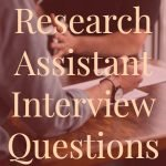 Research Assistant Interview Questions