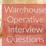 warehouse operative interview questions