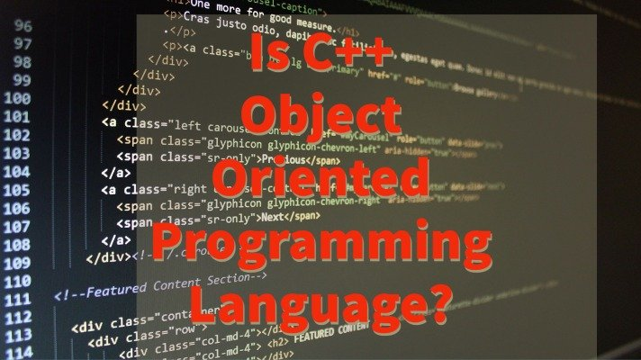 Is C++ Object Oriented Programming Language_