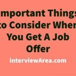 Important Things to Consider When You Get A Job Offer