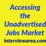 Accessing the Unadvertised Jobs Market