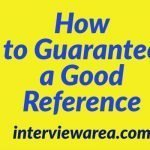 How to Guarantee a Good Reference