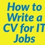How to Write a CV for IT Jobs