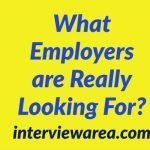 What Employers are Really Looking For?