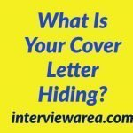 What Is Your Cover Letter Hiding?