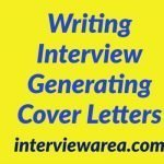Writing Interview Generating Cover Letters